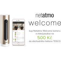 Netatmo Welcome kamera nyní s poukázkou 500Kč na nákup v Tescu